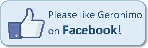 Please like Geronimo on Facebook