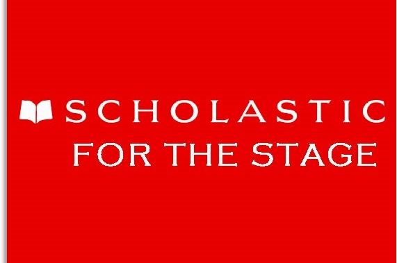 Scholastic For the Stage